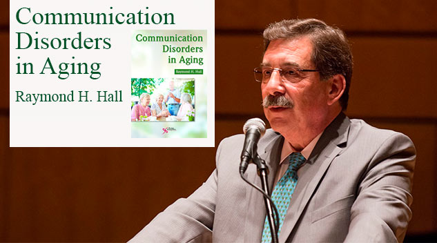 """""""Communication Disorders in Aging"""" Just Published"""
