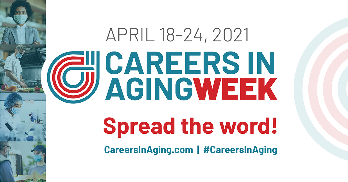 Careers in Aging Week April 19th-23rd